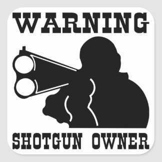 Shotgun Owner Square Sticker