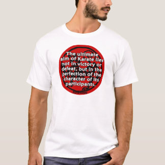 Shotokan - The Ultimate Aim T-Shirt