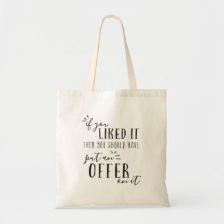 Should Have Put An Offer On It Realtor Tote Bag