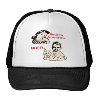 Should The Government… NOPE (retro) Trucker Hat