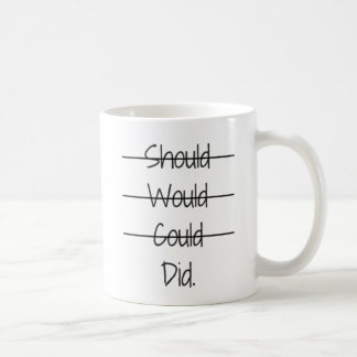 Should Would Could Did Coffee Mug