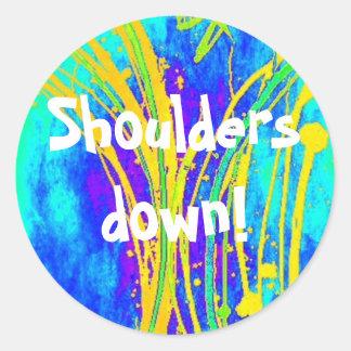 Shoulders down! sticker