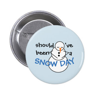 Should've been a Snow Day button