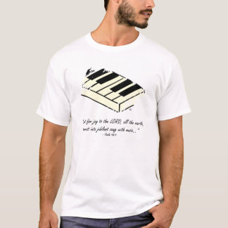 """""""Shout for Joy - Piano"""" Shirt"""