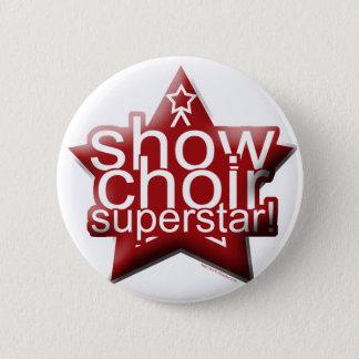 Show Choir Superstar! 2 Inch Round Button
