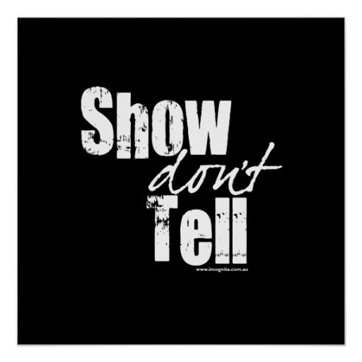 Show Don't Tell Posters