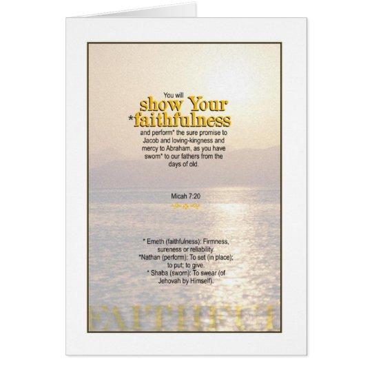 Show God's Faithfulness - Micah 7:20 Card