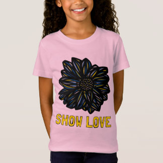 """""""Show Love"""" Girls' T-Shirt"""