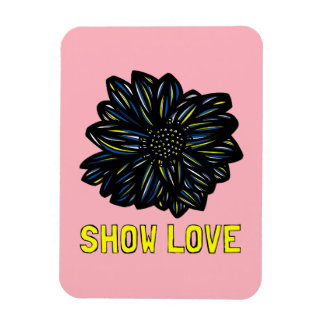 """Show Love"" Magnet"