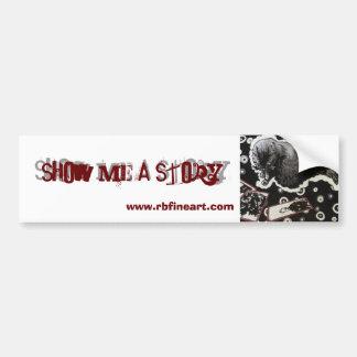 Show Me a Story Bumper Sticker
