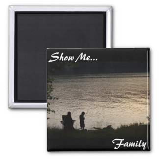 Show Me..., Family Magnet