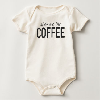 Show Me the Coffee Funny Print Baby Bodysuit