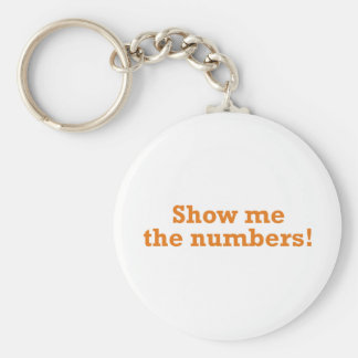 Show me the numbers! basic round button keychain