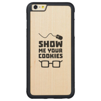 Show me your Cookies Geek Zb975 Carved Maple iPhone 6 Plus Bumper Case