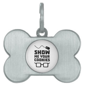 Show me your Cookies Geek Zb975 Pet ID Tags
