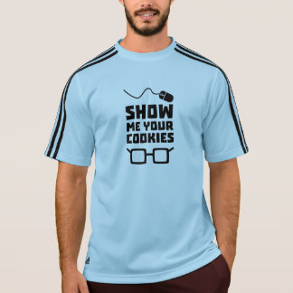 Show me your Cookies Geek Zb975 T-Shirt