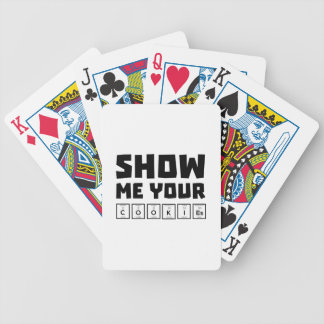 Show me your cookies nerd Zh454 Bicycle Playing Cards