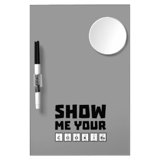Show me your cookies nerd Zh454 Dry Erase Board With Mirror