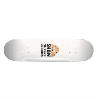Show me your Cookies Z9xqn Skateboard