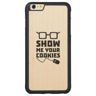 Show me your Cookies Zx363 Carved Maple iPhone 6 Plus Bumper Case