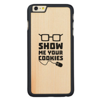 Show me your Cookies Zx363 Carved Maple iPhone 6 Plus Case