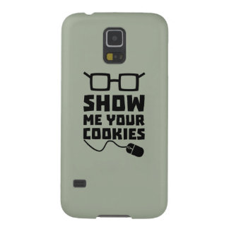 Show me your Cookies Zx363 Case For Galaxy S5