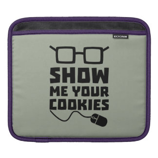 Show me your Cookies Zx363 iPad Sleeves
