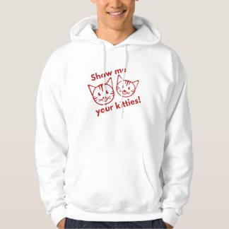 Show Me Your Kitties! Hoodie