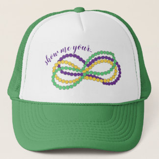 Show Me Your Mardi Gras Beads New Orleans NOLA Trucker Hat