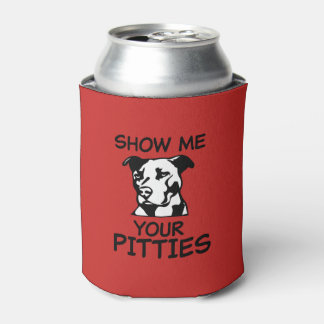 Show me your pitties funny pit bull can cooler
