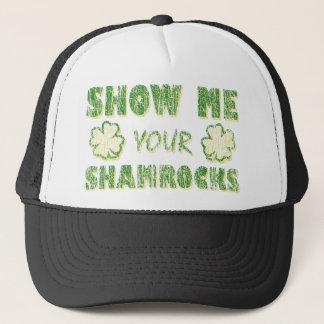Show Me Your Shamrocks Trucker Hat