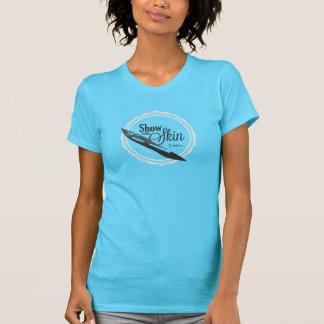 Show Some Skin - Tshirt, W T-Shirt