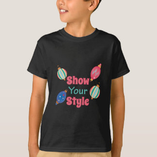Show Style T-Shirt