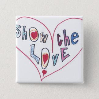 Show the Love 2 Inch Square Button