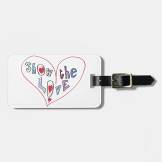 Show the Love Luggage Tag