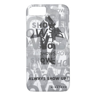 'Show Up' Barely There iPhone Case