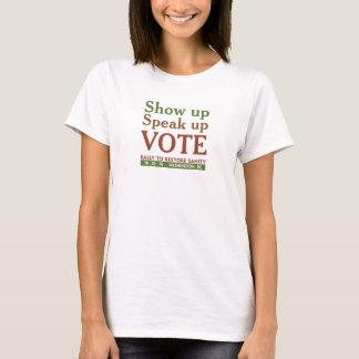 Show up Speak up T-shirt