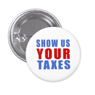 Show us your taxes 1 inch round button