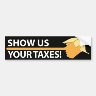 Show Us Your Taxes (on black) Bumper Sticker