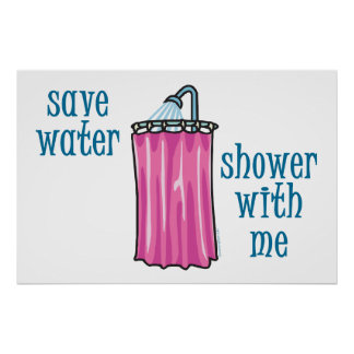 Shower with Me - Save Water Poster