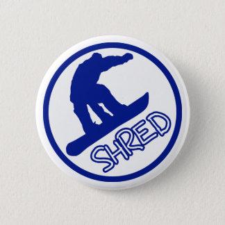 Shred 2 Inch Round Button