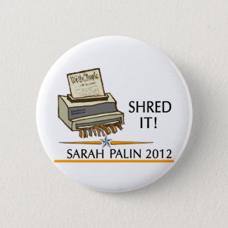 Shred the constitution 2 inch round button