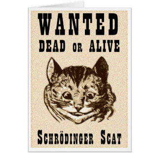 Shrodinger's cat wanted poster card