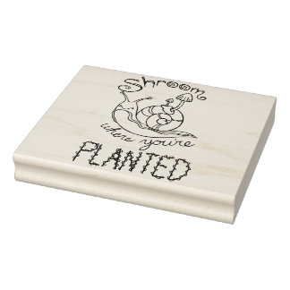 Shroom Where You're Planted Rubber Stamp