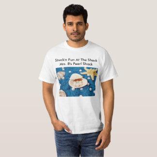 Shuckn fun T-Shirt