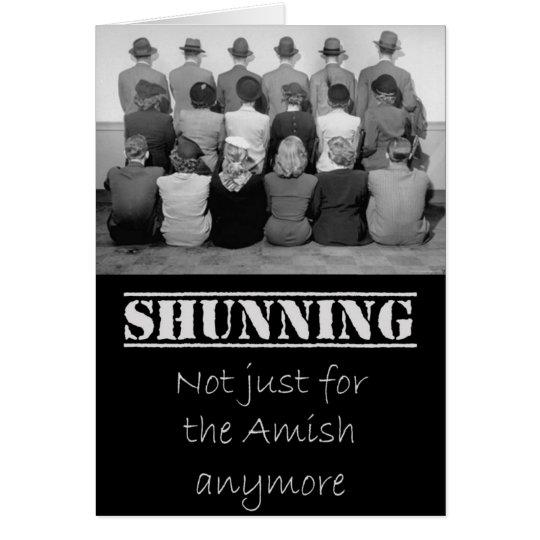 Shunning - Sorry Your Church Sucks Greeting Card