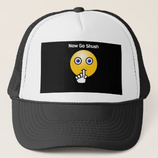 Shush Be Quiet NIGHT NIGHT Trucker Hat