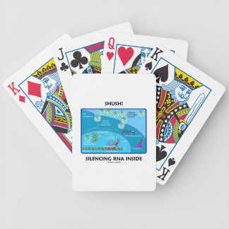 Shush! Silencing RNA Inside Bicycle Playing Cards