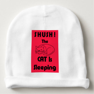 SHUSH! The Cat Is Sleeping Baby Beanie