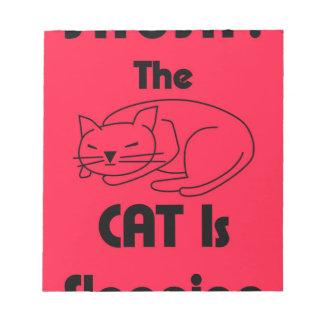 SHUSH! The Cat Is Sleeping Notepad